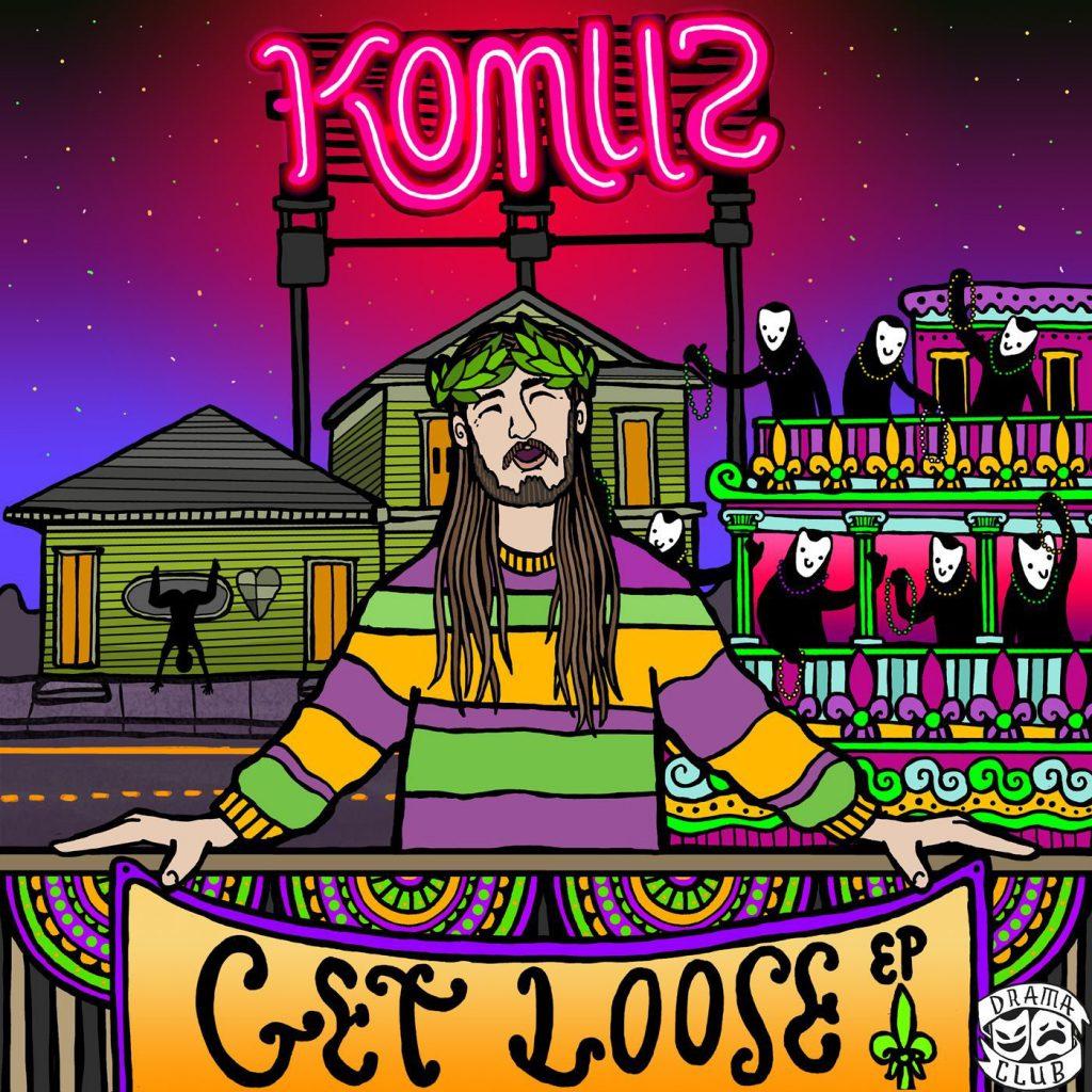 Komuz - Get Loose! EP