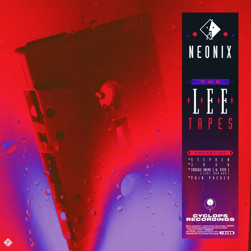 Neonix The Lee Tapes