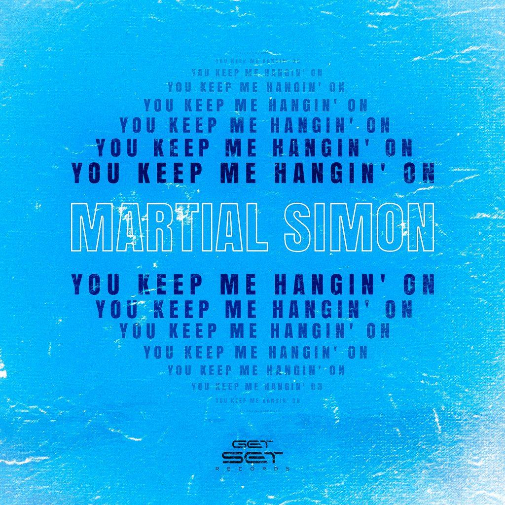 Martial Simon - You Keep Me Hanging On