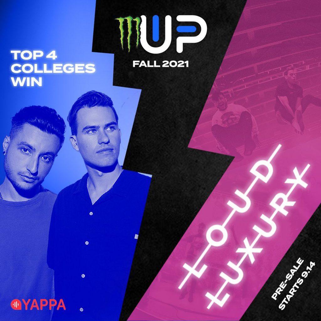 Monster Energy Up & Up Festival Loud Luxury