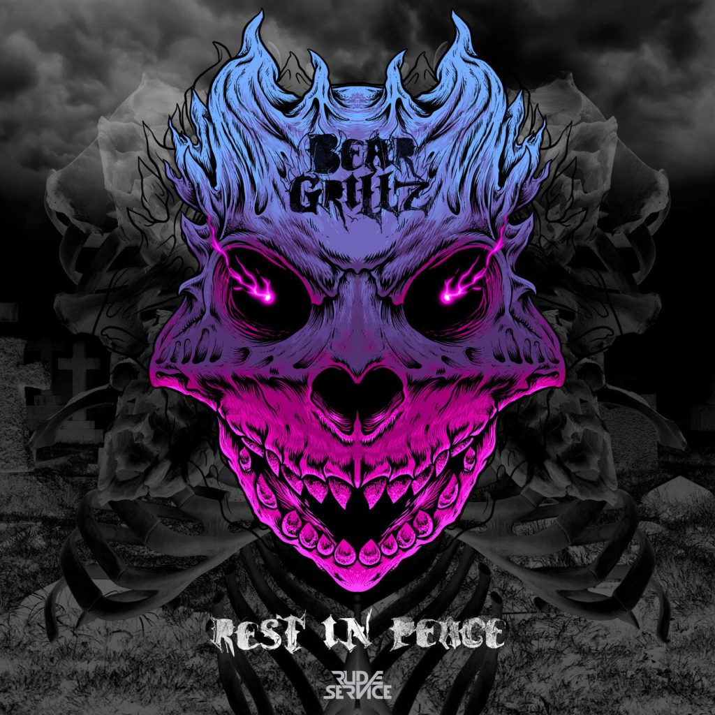Bear Grillz Rest In Peace EP