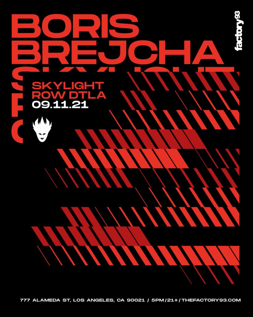Boris Brejcha Factory 93 LA