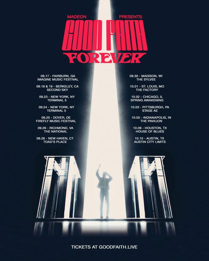 Madeon GOOD FAITH FOREVER TOUR 2021