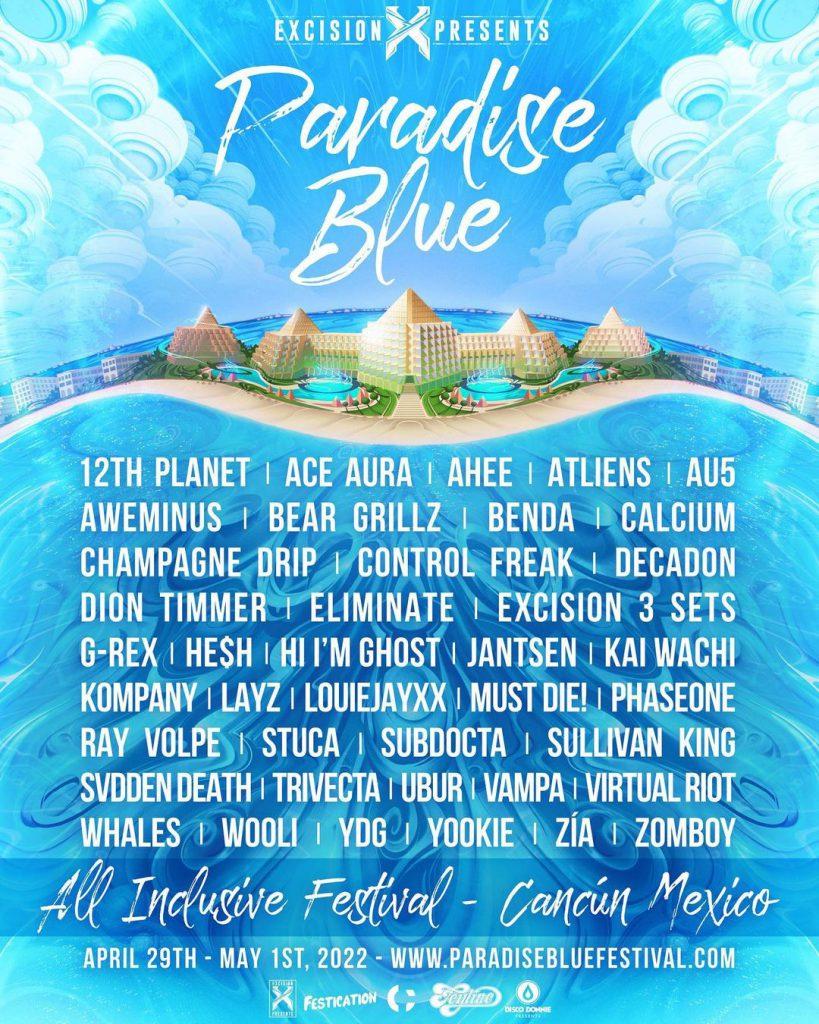 Excision Presents: Paradise Blue 2022 Lineup
