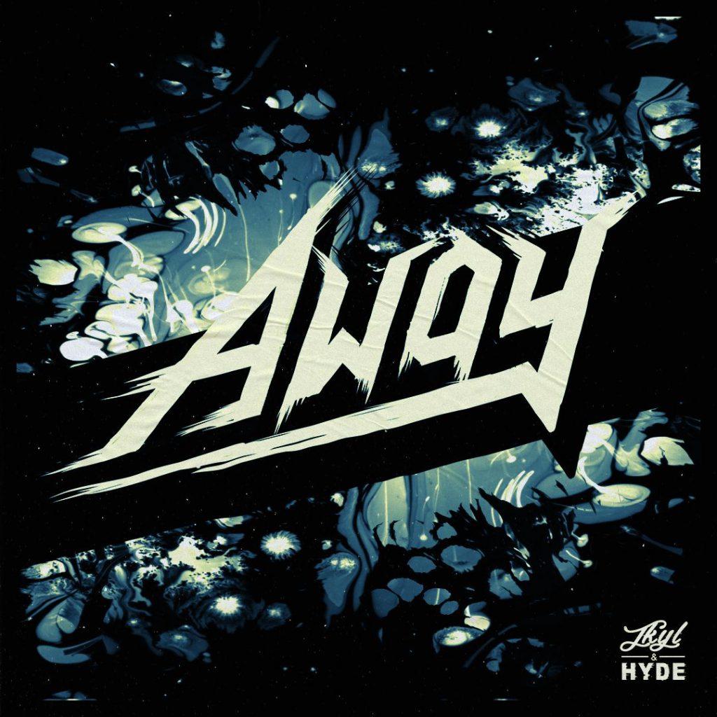 Jkyl & Hyde Away