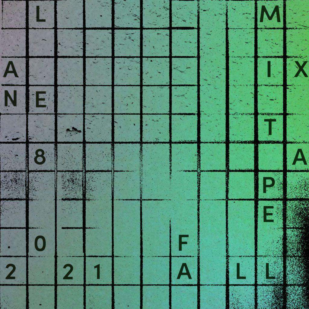 Lane 8 Fall 2021 Mixtape Cover Art