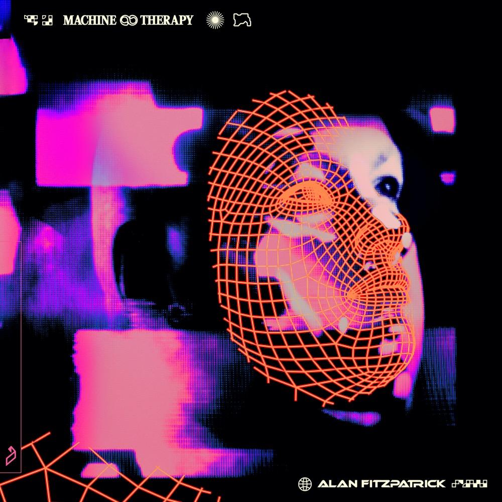 Alan Fitzpatrick - Machine Therapy