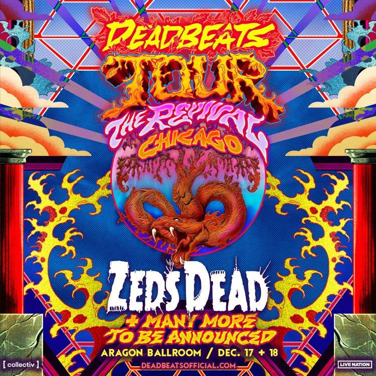 Zeds Dead Deadbeats Chicago Announcement