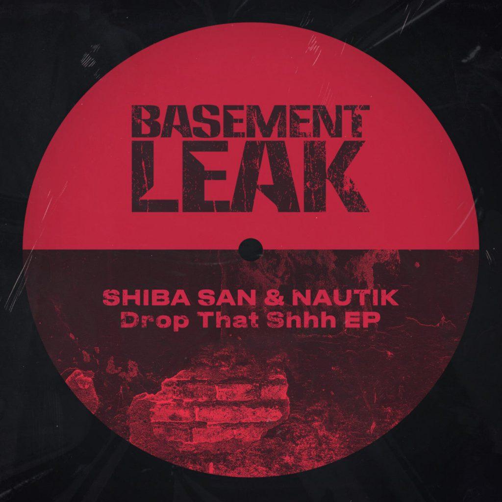 Shiba San Nautik Drop That Shhh EP